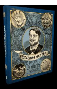 Guillermo del Toro, Dans l'antre avec les monstres