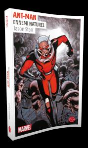 Ant-Man : Ennemi Naturel