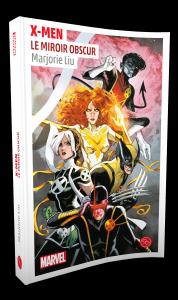 X-Men, Le Miroir obscur