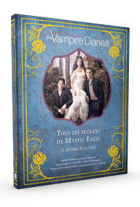 Vampire Diaires, tous les secrets de Mystic Falls