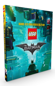 Lego Batman, les coulisses du Film