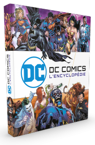 DC COMICS  L'ENCYCLOPEDIE