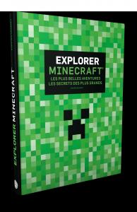 Construire Minecraft 3 : Explorer Minecraft