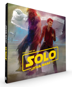 Star Wars - Tout l'art de Han Solo