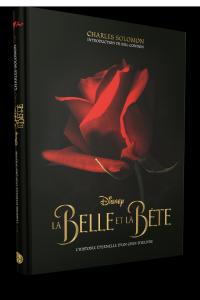 Les Beaux Livres Disney : La Belle et la Bête, dans les coulisses d'un classique Disney