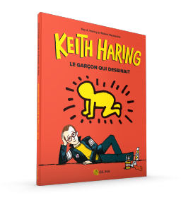 L'album illustré - Keith Haring, le garçon qui dessinait