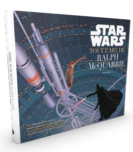 Star Wars - Tout l'art de Ralph Mac Quarrie T1