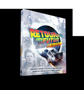 Retour vers le futur toute l'histoire d'une saga culte (mise à jour 2020)