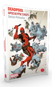 Deadpool, Apocalypse Chiots
