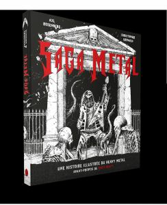 Saga Metal : une histoire illustrée du heavy metal