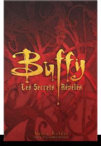 Buffy : Les Secrets révélés
