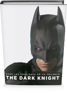 Batman : Dans les coulisses de la trilogie The Dark Knights