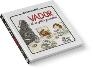 T2 - Dark Vador et sa petite princesse