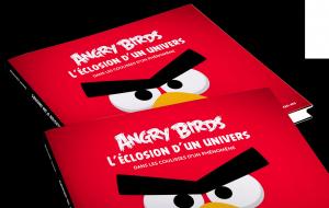 Angry Birds : L'Éclosion d'un univers : Dans les coulisses d'un phénomène