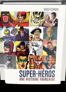 Super-héros : Une histoire française