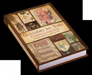 Guillermo del Toro : Cabinet de curiosités : Mes carnets, collections et autres obsessions