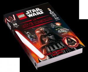 Lego Star Wars : Le Côté obscur : Tous les secrets des Sith