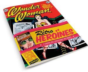 DC Comics : Rétro Héroïnes : Trois Cahiers aux couvertures mythiques