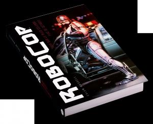 Robocop, le livre absolu