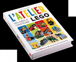 L'Atelier LEGO 1 : Des idées à construire