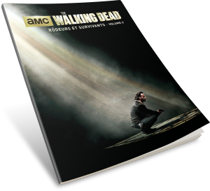 Walking Dead : Rôdeurs et Survivants : Volume II