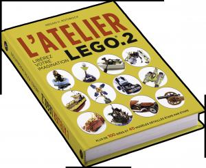 L'Atelier LEGO 2 : Libérez votre imagination