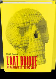 L'Art brique : Des artistes et leurs lego