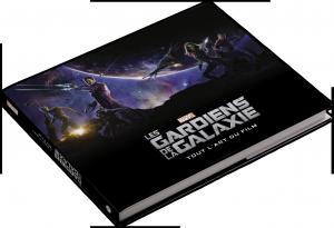 Les Gardiens de la galaxie : Tout l'art du film