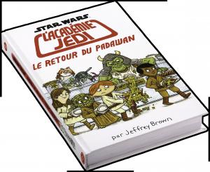 Star Wars : L'Académie Jedi : Vol. 2 : Le Retour du Padawan