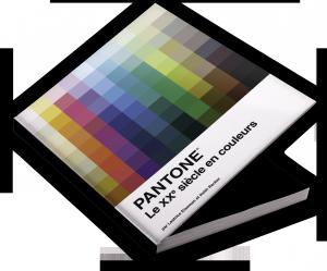 Pantone : Le XXe siècle en couleurs