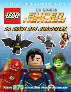 LEGO DC Comics : l'album des autocollants 1
